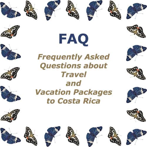 Frequently Asked Questions aboout Travel To Costa Rica | Tico Travel